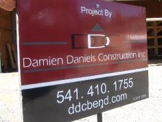 Damien Daniels Construction sign at jobsite